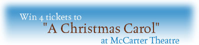 Win 4 tickets to McCarter Theatre's A Christmas Carol""