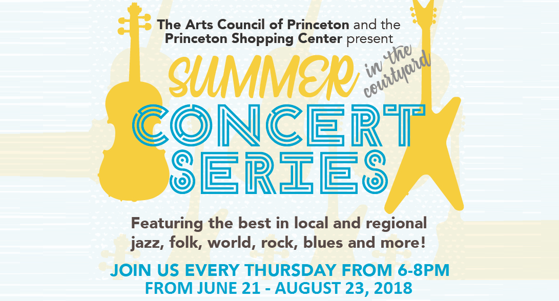 f059c16c5a4 The Arts Council of Princeton and Princeton Shopping Center present the  35th annual Summer Concert Series